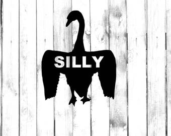 Silly Goose - Di-cut Decal - Home/Laptop/Computer/Phone/Car Bumper Sticker Decal
