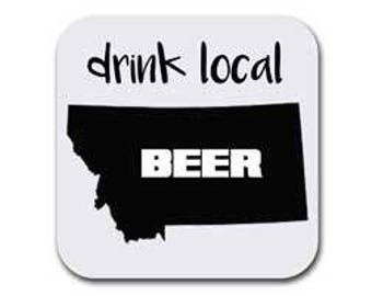 Montana Drink Beer From Here Coaster Set  - Six (6) Table Drink Coasters - Absorbent | Furniture Safe Montana Gifts - Quality Neoprene