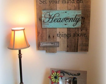 Scripture Reclaimed Wood Christian Sign - Set Your Mind on Heaven Above