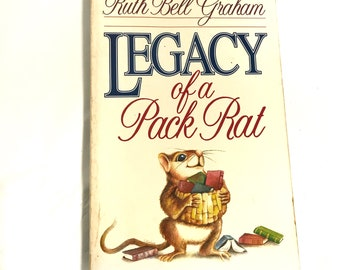 Legacy of a Pack Rat by Ruth Bell Graham Vintage Book Humorous Life Stories