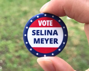 New Vote Selina Meyer HBO Veep Button / Pin