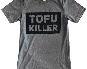 Tofu Killer T-shirt - Vegetarian Parody Mens shirt -  (Available in sizes s, m, l, xl)