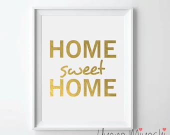 Home Sweet Home Quote Gold Foil Print, Gold Print, Custom Print in Gold, Illustration Art Print, Home Sweet Home Gold Foil Art Print
