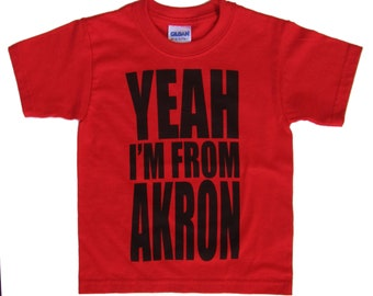 Toddler Tee - 'Yeah I'm From Akron' in Black on Red Tee