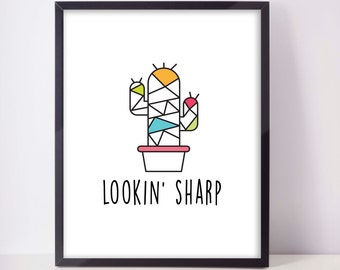 Looking' Sharp, Downloadable Cactus Print, quote print art wall art printable wall decor print funny cactus succulent quote digital