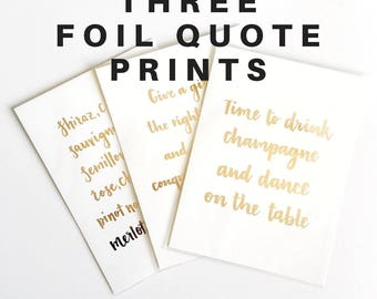 Hand lettered quote prints package deal - Your choice of ANY three foil quote prints from our standard range
