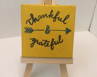 Thankful/Grateful hand painted canvas with easel