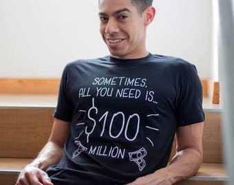 100 Million Dollar Men's T-Shirt
