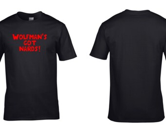 Wolfmans got nards! T-Shirt The Monster Squad Quotation Halloween Costume Party NEW