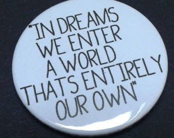 Harry Potter badge or fridge magnet -- 38 mm -- Dumbledore -- Quote -- Dreams - Hogwarts - Pin - Pin back button