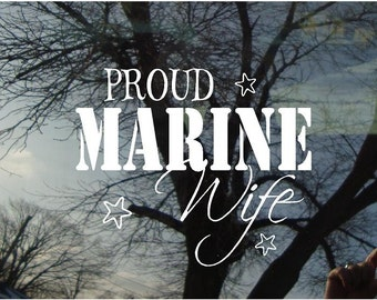 Vinyl Car Window Decal 5h x 6w - Proud Marine Wife