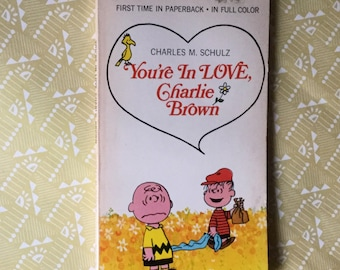 You're In LOVE, Charlie Brown, a Peanuts classic paperback by Charles M. Shulz