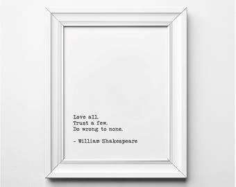 Shakespeare Literary Print, Love All Trust a Few Literary Decor, Printable, William Shakespeare Literary Art, Printables, Typewriter Font