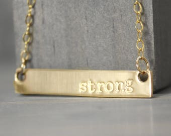 Gold Fill Bar Necklace, Strong Necklace, Inspiration Necklace, Inspiration Jewelry, Gold Fill Jewelry, Hand Stamped Jewelry,