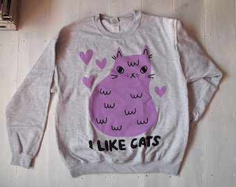Grey Cat Jumper - Cat Sweater - Cat Sweatshirt - I like Cats - Screen printed jumper - Cat screenprint - Grey jumper - Cat clothing - Cats