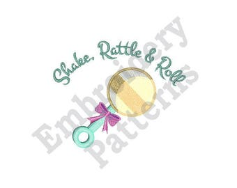 Shake Rattle & Roll - Machine Embroidery Design