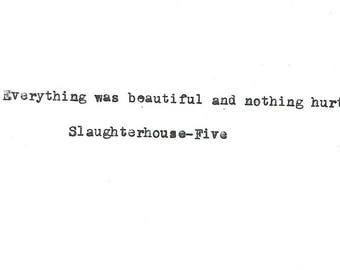 Slaughterhouse 5 Kurt Vonnegut hand typed vintage typewriter quote