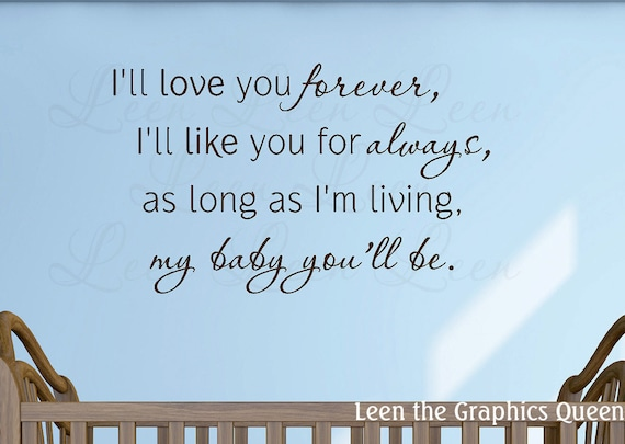 I Ll Love You Forever Quote Delectable I'll Love You Forever Wall Decal Sayings Parent Quotes
