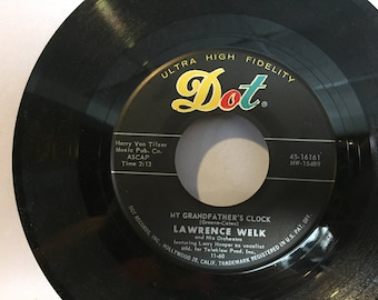 Lawrence Welk DOT Records 45 RPM My Grandfather's Clock and Calcutta