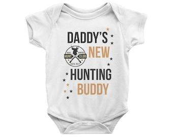 8d5b0bb0e Daddy's New Hunting Buddy Onesie, Daddys New Hunting Buddy Bodysuit,  Hunting Onesie, Hunter