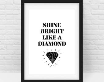 Diamond Print, Shine Bright like a Diamond quote – BOLD Black White Nursery wall art, Digital Download, Scalable Printable - All sizes