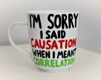 correlation does not imply causation, math mug, gift for teacher, math teacher, gift for professor, statistics joke, teacher mug, professor