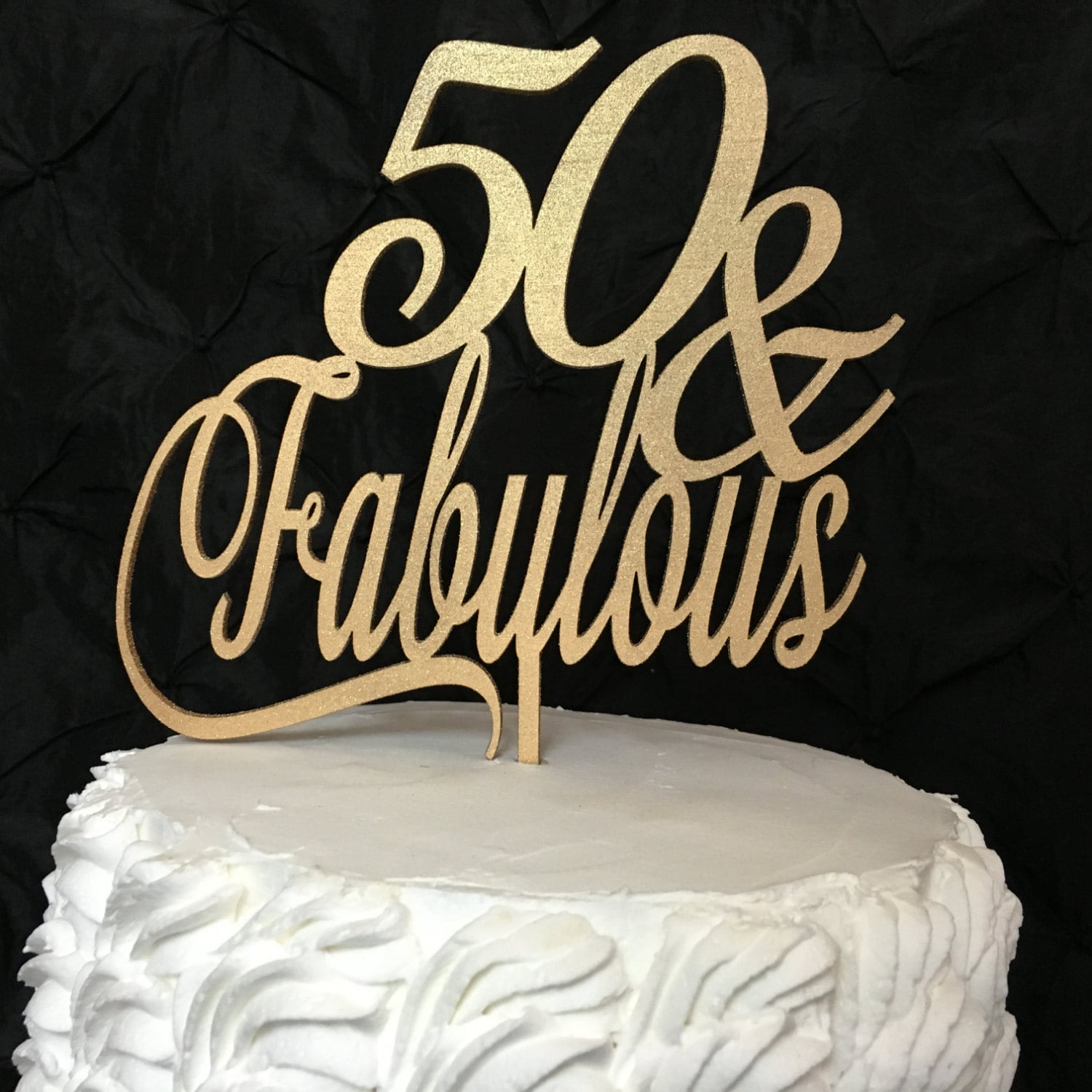 50 Fabulous Cake Topper 50th Birthday Cake Topper Gold Cake
