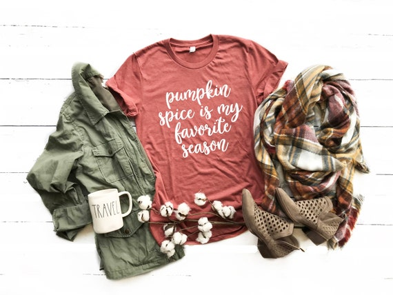 Pumpkin Spice is My Favorite Season Cute Fall Shirt
