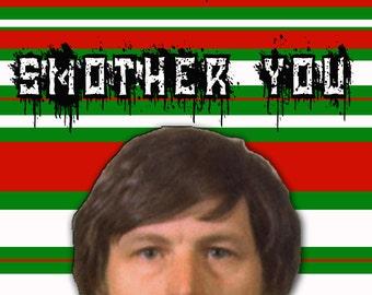 Gary Ridgway Green River Serial Killer Christmas Card