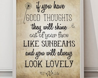 If you have good thoughts, Roald dahl quote A3/A2 UNFRAMED Poster wall art