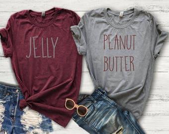 Peanut Butter | PB&J | Peanut Butter Shirt | Best Friend | BFF Shirt | Best Friend Shirt | Bestie | Sister Shirts | Jelly | Best Friends