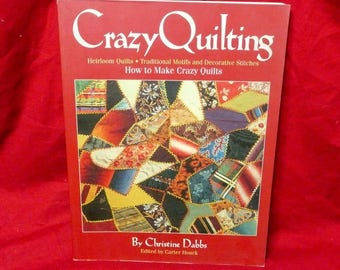 Crazy Quilting, Christine Dabbs, 1998