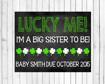 St. Patrick's Day Pregnancy Announcement | Big Sister St. Paddy's Day Baby Chalkboard Sign | Chalkboard Poster | Pregnant St. Patrick's Day