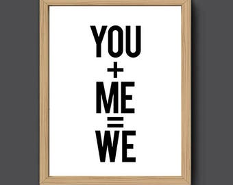 You Me Us We | Modern Calligraphy, Black and White Print, Minimalist Print, You and Me, Romantic Gift, Bedroom Decor, Anniversary Gift