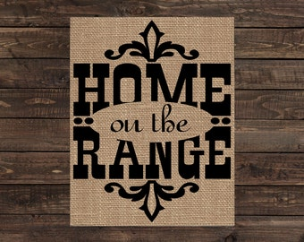 Burlap Print Western Rustic Country Sign - Home on the Range (#1571B)