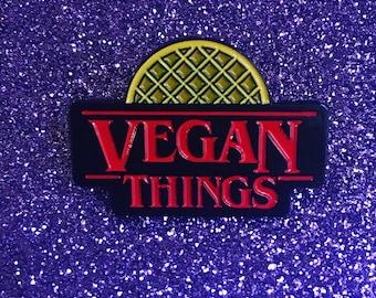 VEGAN THINGS PIN - Back in Stock- Enamel Pin - Vegan Power Co Lapel Pin - Vegan Waffle - Stranger Things fan - Badge - veganism gift hat pin
