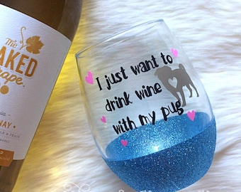 I Just Want To Drink Wine With My Pug Stemless Glitter Wine Glass // Glitter Glass // Stemless Wine Glass // Pug Wine Glass // Glitter Cup
