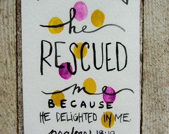 Scripture Art - Christian Art - Psalms 18:19 watercolor painting, Inspirational Art, Home Decor, wall art, he rescued me purple and yell