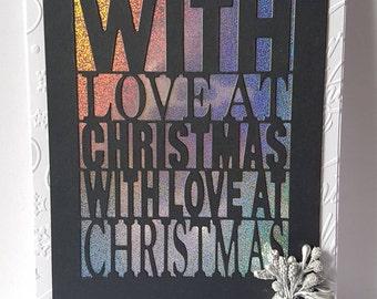 Handmade Christmas  Card - Mum, Dad, Wife, Husband  Nan, Sister, Daughter etc