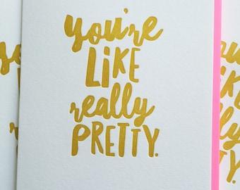 Friendship Card - Best Friend Card - Best Friend Birthday Card - You're Like Really Pretty. Card for Girlfriend. DeLuce Design