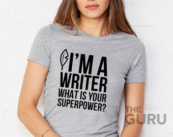 Writer shirt gift for writer writer shirts shirts for a writer writer t shirt writer tshirts writer t shirts gifts for writer author shirts