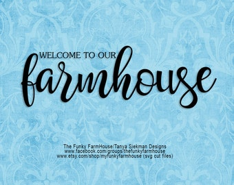 """SVG & PNG - """"Welcome to our farmhouse"""""""