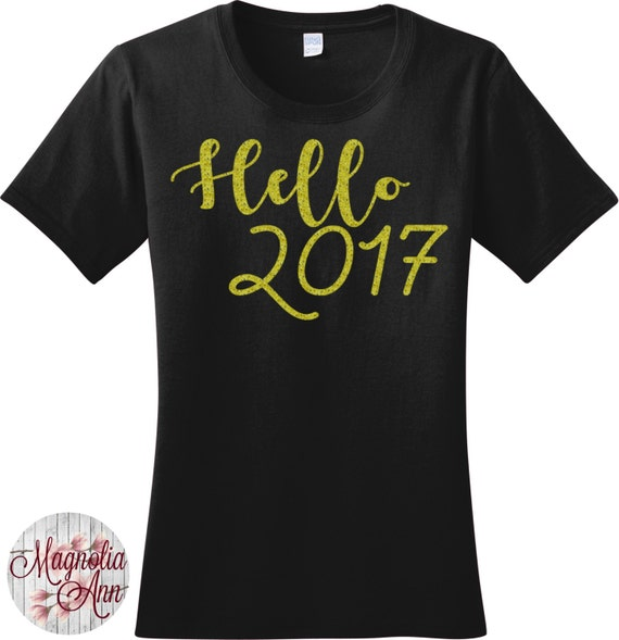 Glitter Hello 2017, Happy New Year, New Years Eve, Women's T-shirt in 7 Different Colors in Sizes Small-4X, Plus Size