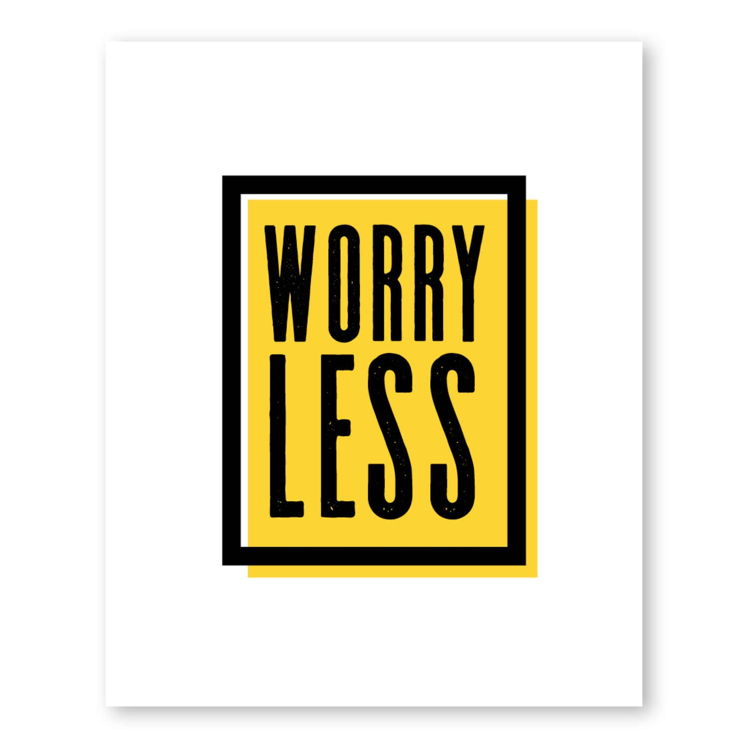 Worry Less Inspirational Quote Typographic Art Motivational