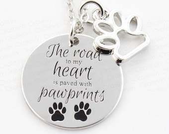 "Pet Dog Cat Paws Pendant Necklace ""The road to my heart is paved with pawprints"""