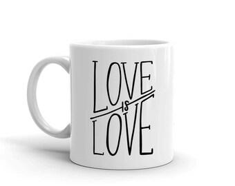 Love Is Love Mug, Studio 336, gift, 11oz, 15oz