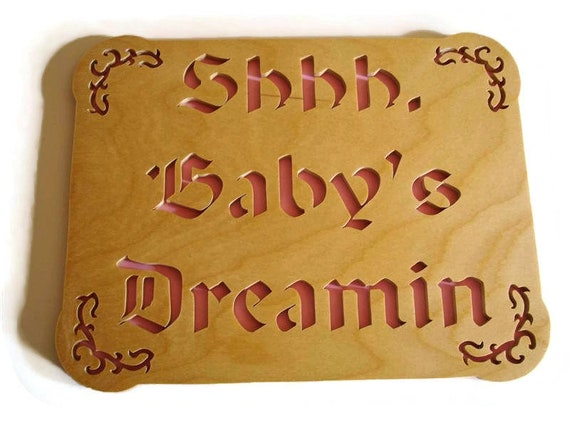 Shhh, Baby's Dreamin Pink Wall Hanginging Plaque Handcrafted from Birch Wood