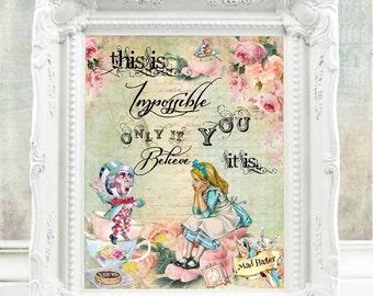 Alice in Wonderland Quote Alice in Wonderland Print Alice in Wonderland Decor Alice in Wonderland Wall Art Mad Hatter Tea Party Alice  C:54