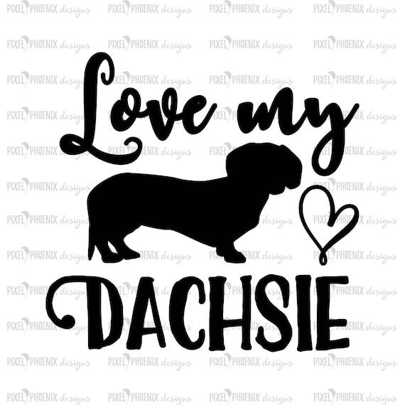 Download Love my dachsie SVG dog lovers SVG Dachshund SVG Wiener Dog
