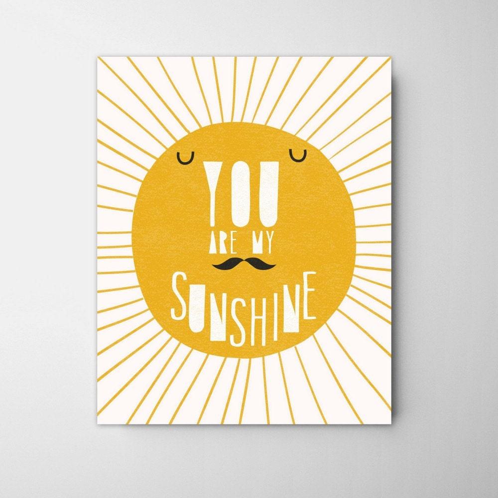 You are my sunshine. Sun nursery decor yellow sun Mustache